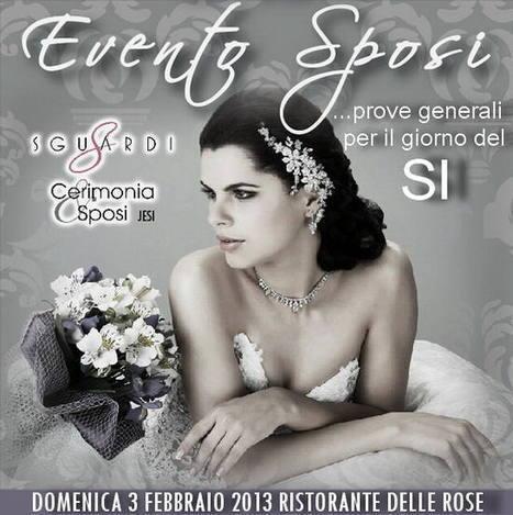 Evento Sposi: idee per il matrimonio in provincia di Ancona | Le Marche un'altra Italia | Scoop.it