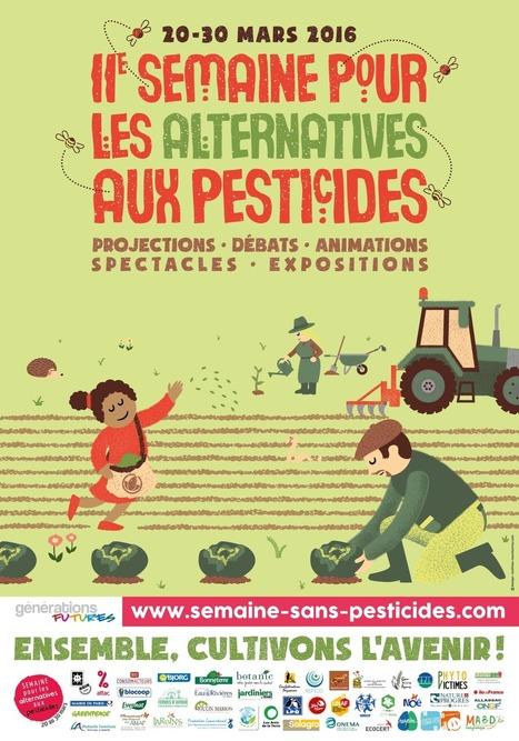 Semaine pour les alternatives aux pesticides » Semaine pour les alternatives aux pesticides | Mon Scoop.it du week-end | Scoop.it
