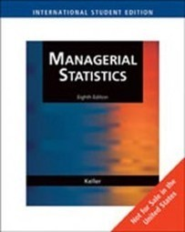Test Bank For » Test Bank for Managerial Statistics International Edition, 8th Edition: Keller Download | Business Statistics Test Bank | Scoop.it