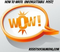 Create Blog Content they will never forget | Public Relations & Social Media Insight | Scoop.it