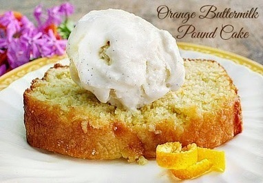 Bunny's Warm Oven: Orange Buttermilk Pound Cake | Bunny's Warm Oven | Scoop.it