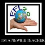 I'm A Newbie Teacher! - EFL CLASSROOM 2.0 | Creativity and ELTpics | Scoop.it