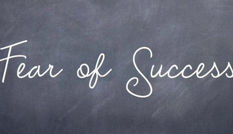 We're not afraid of failure, we're afraid of success | Making #love and making personal #branding #leadership | Scoop.it