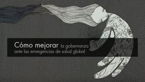 Cómo mejorar la gobernanza ante las emergencias de salud global | Salud Publica | Scoop.it