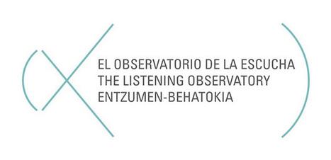 El Observatorio de la Escucha | DESARTSONNANTS - CRÉATION SONORE ET ENVIRONNEMENT - ENVIRONMENTAL SOUND ART - PAYSAGES ET ECOLOGIE SONORE | Scoop.it