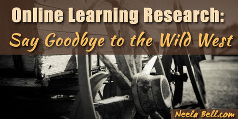 Online Learning Research: Say Goodbye to the Wild West | Soup for thought | Scoop.it