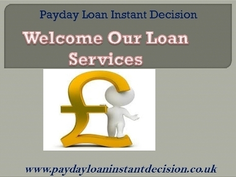 Instant Decision Payday Loans- Get Quick Cash Help For Urgency Situation - PDF | Payday Loan Instant Decision: Remove all your finance burden instantly! | Scoop.it