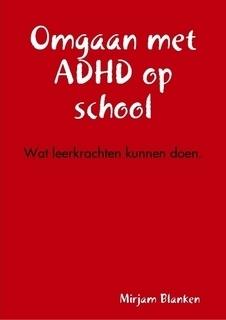 In de klas | Juf Mirjam | ADHD : Sociaal functioneren | Scoop.it