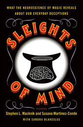 The Magician Inside Us All: Sleights of Mind' - PopMatters | The brain and illusions | Scoop.it