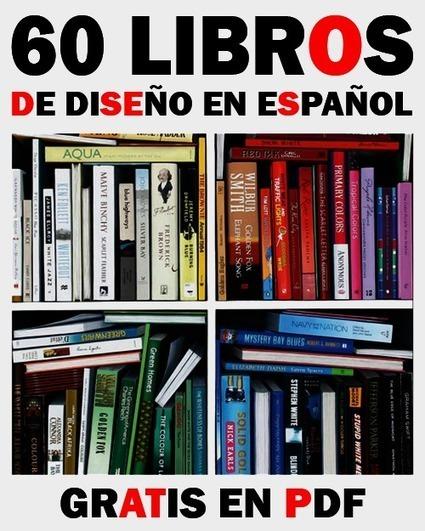 60 Libros de Diseño en Español Gratis en PDF | Creatividiario: recursos, inspiración y motivación para creadores en la web | Scoop.it