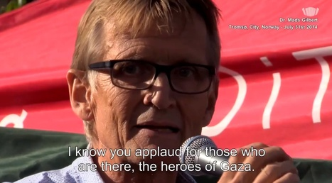 """Video: Palestinian resistance in Gaza is """"fighting for all of us,"""" says Dr. Mads Gilbert   Saif al Islam   Scoop.it"""