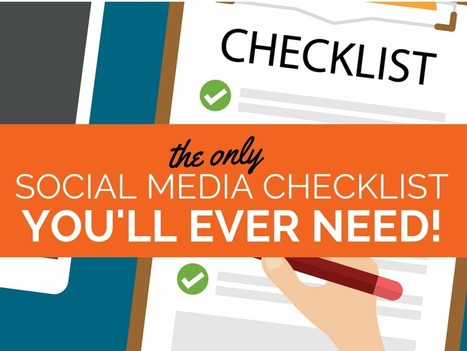 The Only Social Media Checklist You'll Ever Need | Wellness | Scoop.it