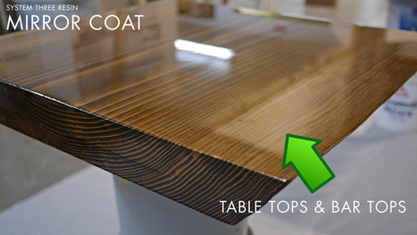 Epoxy Resin for table and bar tops by System Three Resins - House Painting Guide | House Painting | Scoop.it