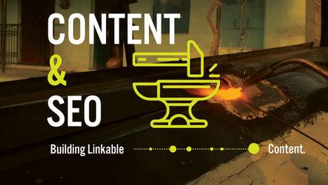 Content and SEO: Building linkable content   Digital Disruptors   Scoop.it