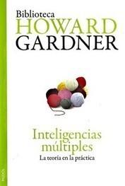 Inteligencias múltiples, de H. Gardner - Página Jimdo de escuelaconcerebro | Curso #ccfuned: Teoría de las Inteligencias Múltiples (Howard Gardner) | Scoop.it