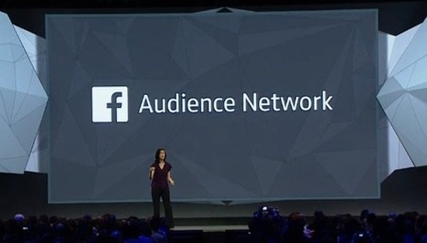 Facebook Audience Network Mobile Ad Network Launches At f8 | TechCrunch | Adtech | Scoop.it