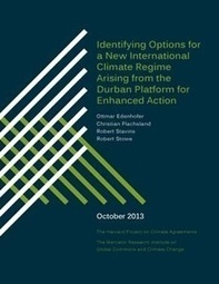 Identifying Options for a New International Climate Regime Arising from the Durban Platform for Enhanced Action - Harvard - Belfer Center for Science and International Affairs | Sustain Our Earth | Scoop.it