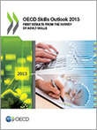 OECD Skills Outlook 2013 | First Results from the Survey of Adult Skills | 21st Century Teaching and Technology Resources | Scoop.it