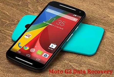 How to Recover Deleted Data from Moto G2? | Android Data Recovery Blog | Android News | Scoop.it