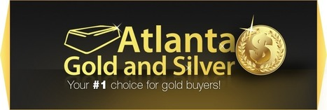 Welcome to Atlanta Gold & Silver - We Buy Gold. Atlanta Gold & Silver -887-A West Peachtree St Atlanta,GA 30309 | Gold and Silver Buyers Atlanta | Scoop.it