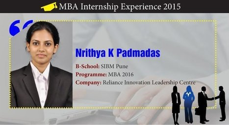 How Nrithya K Padmadas inculcated Entrepreneurial skills during her Internship | Careers Tips | Scoop.it