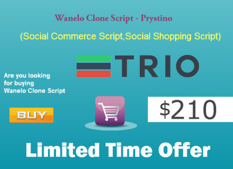 Wanelo Clone | Social Commerce Script - Prystino | Clone Script | Scoop.it