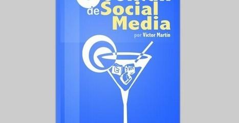 Cocktail de Social Media, un ebook para interesados en redes sociales | El rincón de mferna | Scoop.it