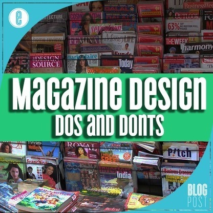 Magazine Design: DOs and DON'Ts | Digital-News on Scoop.it today | Scoop.it