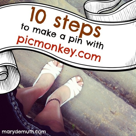 10 Steps to make a Pin using PicMonkey.com - Mary DeMuth | Font Lust & Graphic Desires | Scoop.it