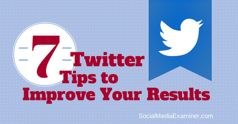 7 Simple Twitter Marketing Tips to Improve Your Results | Social Media, SEO, Mobile, Digital Marketing | Scoop.it