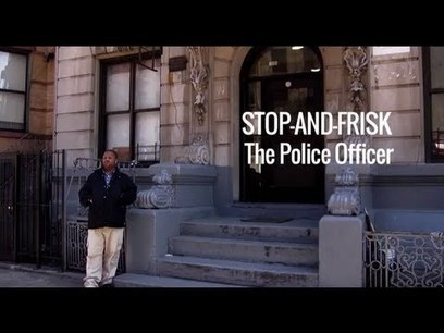 WhereIamGoing.org | Stop-and-Frisk: The Police Officer | And Justice For All | Scoop.it