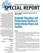 Report on Graduate Education and Professional Practice in International Peace and Conflict | Conflict transformation, peacebuilding and security | Scoop.it