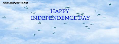 Facebook Cover Image - Happy Independence Day - TheQuotes.Net | Facebook Cover Photos | Scoop.it