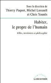Un point sur l'habiter. Heidegger, et après… (EspacesTemps.net)   Habiter l'espace. Géographie de l'habiter   Scoop.it