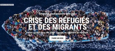 Google lance un appel aux dons pour les réfugiés et migrants | Les outils du Web 2.0 | Scoop.it