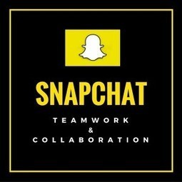 Snapchat: An Emerging Platform for Teamwork and Collaboration | Social Media & PR | Scoop.it