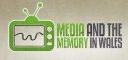 Media and the Memory in Wales | Casgliad y Werin Cymru | Hanes Cymru | Scoop.it