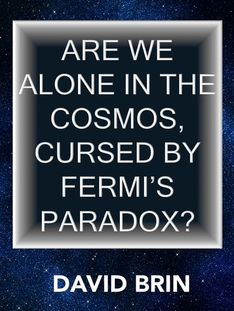 Are We Alone in the Cosmos, cursed by Fermi's Paradox? | SETI: The Search for Extraterrestrial Intelligence | Scoop.it
