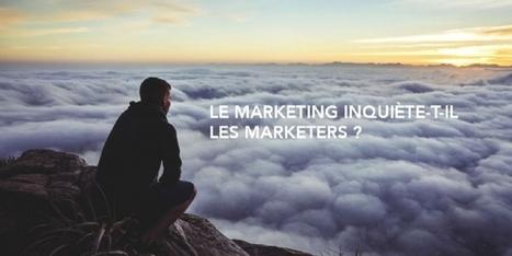 Marketers #BTOB : qu'est-ce qui vous inquiète ? | Veille et Innovation en Marketing B2B | Scoop.it