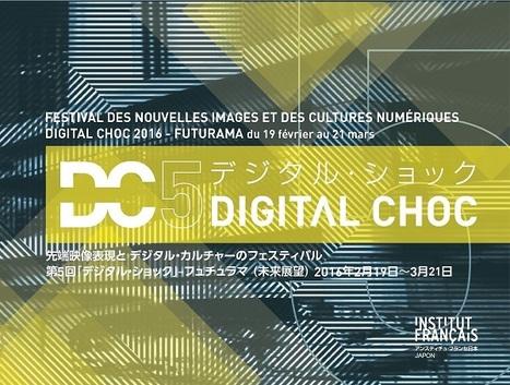 Digital Choc 2016 - festival des images et des cultures numériques - 13.02>22.03 | Institut français du Japon - Tokyo | Digital #MediaArt(s) Numérique(s) | Scoop.it