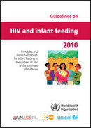 WHO   Guidelines on HIV and infant feeding 2010   Breastfeeding Promotion & Scandals   Scoop.it