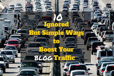 10 Ignored But Simple Ways to Boost Your Blog Traffic | WordPress & Bivori Blogging | Scoop.it
