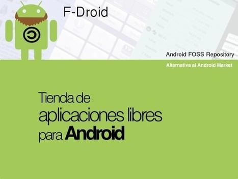 F-Droid – Alternativa libre al Android Market - Android | Zona Linux | Aplicaciones móviles: Android, IOS y otros.... | Scoop.it