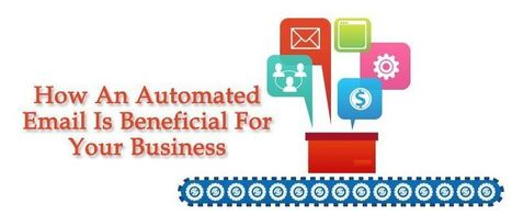 How An Automated Email Is Beneficial For Your Business | AlphaSandesh Email Marketing Blog | best email marketing Tips | Scoop.it