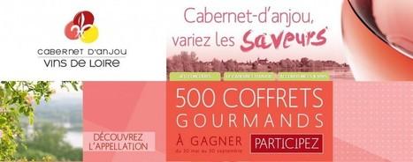 Gagnez des paniers gourmands avec le Cabernet d'Anjou - Les Mots du Vin | Vignoble d'Anjou-Saumur | Scoop.it
