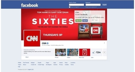Back To 'The Sixties' For CNN, Facebook - AllFacebook | Digital-News on Scoop.it today | Scoop.it