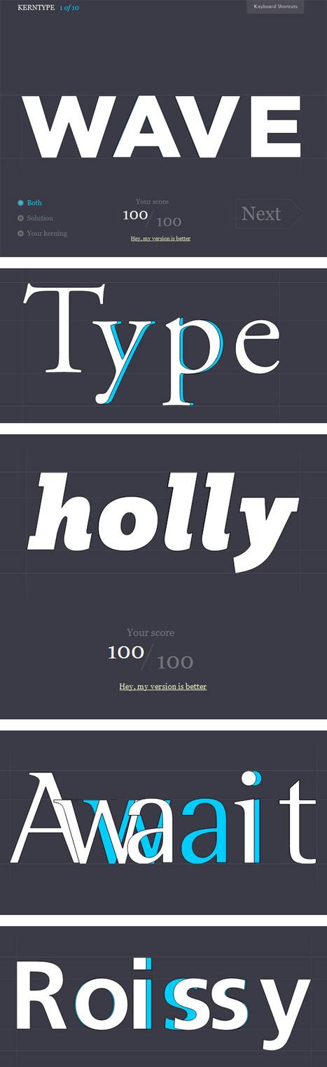 «Kern Type» un jeu pour vous apprendre le kerning (crénage) en typographie ! | Graphisme & interactivité blog par Geoffrey Dorne | graphisme & webdesign | Scoop.it