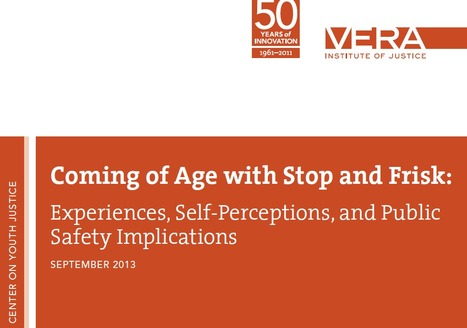 Coming of Age with Stop and Frisk: Experiences, Self-Perceptions, and Public Safety Implications | Drugs, Society, Human Rights & Justice | Scoop.it