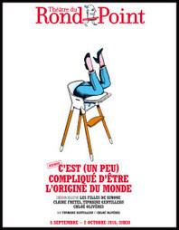 C'est (un peu) compliqué d'être l'origine du monde par les Filles de Simone …Manifeste féministe sur la maternité, caustique et hilarant | théâtre in and off | Scoop.it