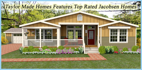 Citrus County Florida Mobile Homes and Manufactured Homes Dealer Taylor Made Homes in Homosassa Florida offers Jacobsen Homes   Outstanding Home Features   Scoop.it